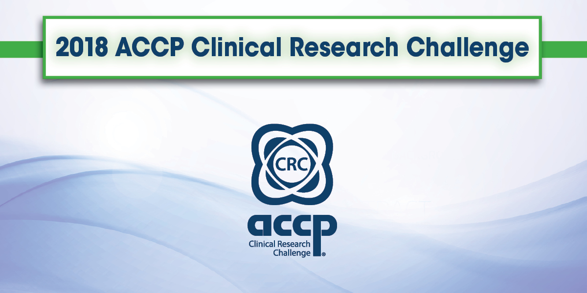 ACCP Clinical Research Challenge Registration Deadline Nears: Register Your...