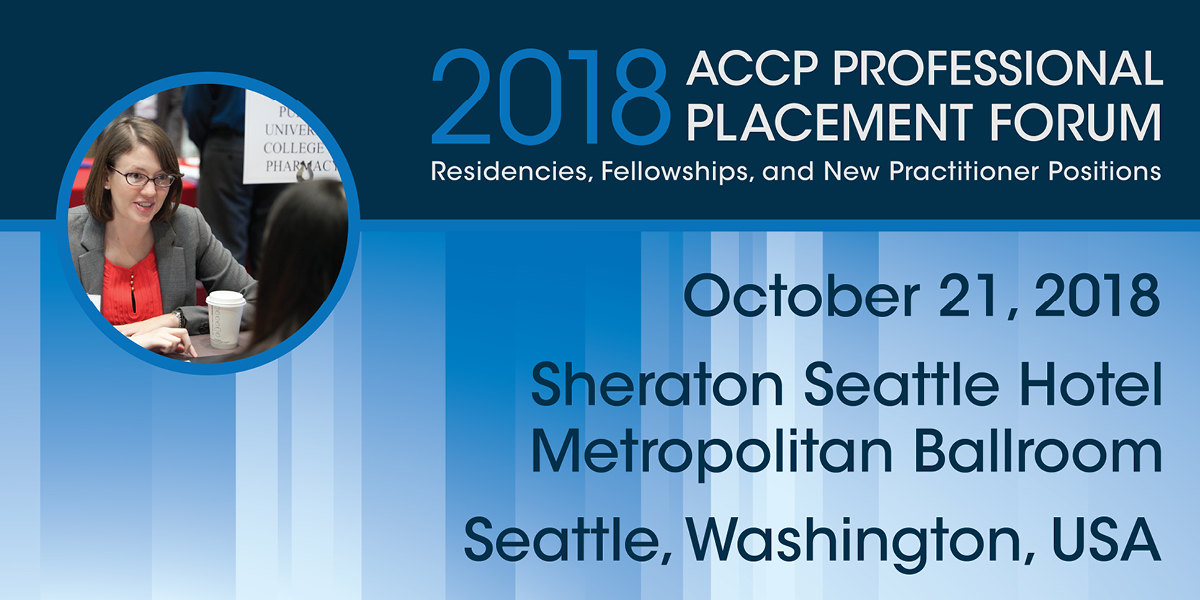 Get a Head Start on Your Position Search at ACCP's Professional Placement Forum