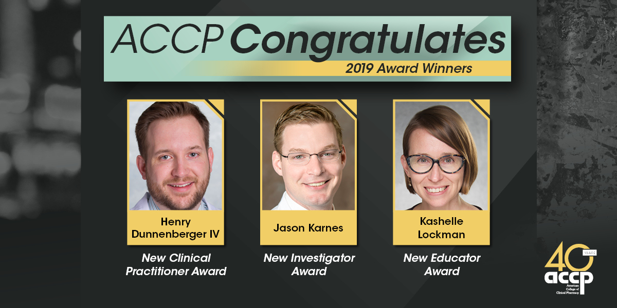 Lockman, Karnes, and Dunnenberger to Receive ACCP Honors