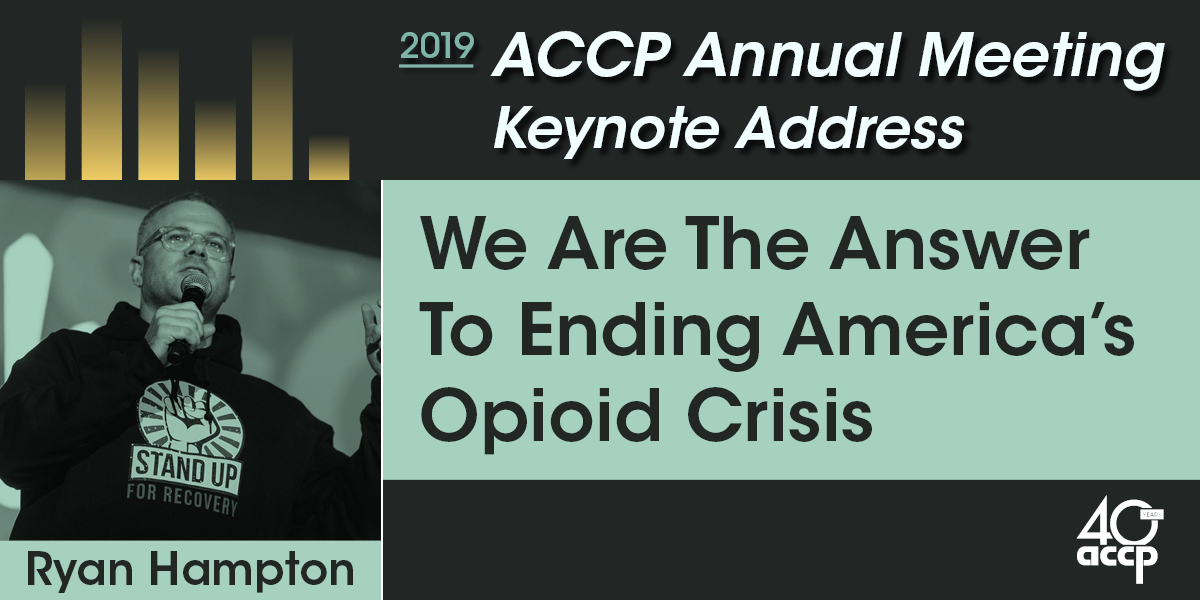 ACCP Annual Meeting Keynote Address to Provide Personal Experience on Opioid Epidemic