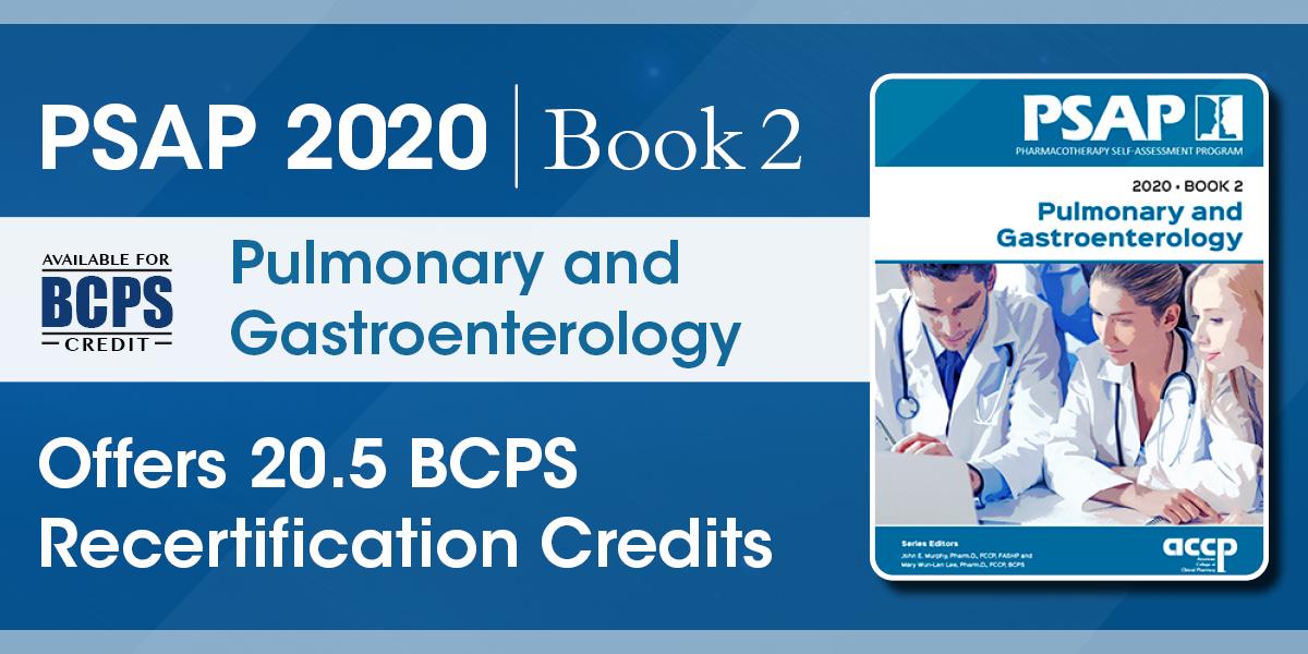 PSAP 2020 Book 2: Pulmonary and Gastroenterology