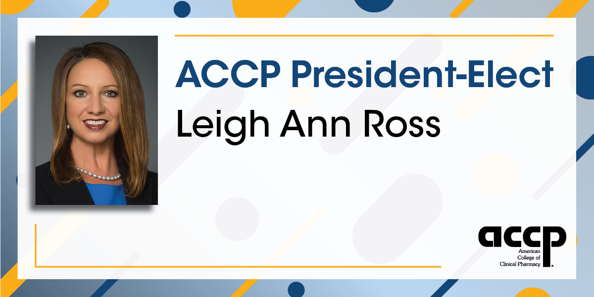 Ross Is Chosen ACCP President-Elect