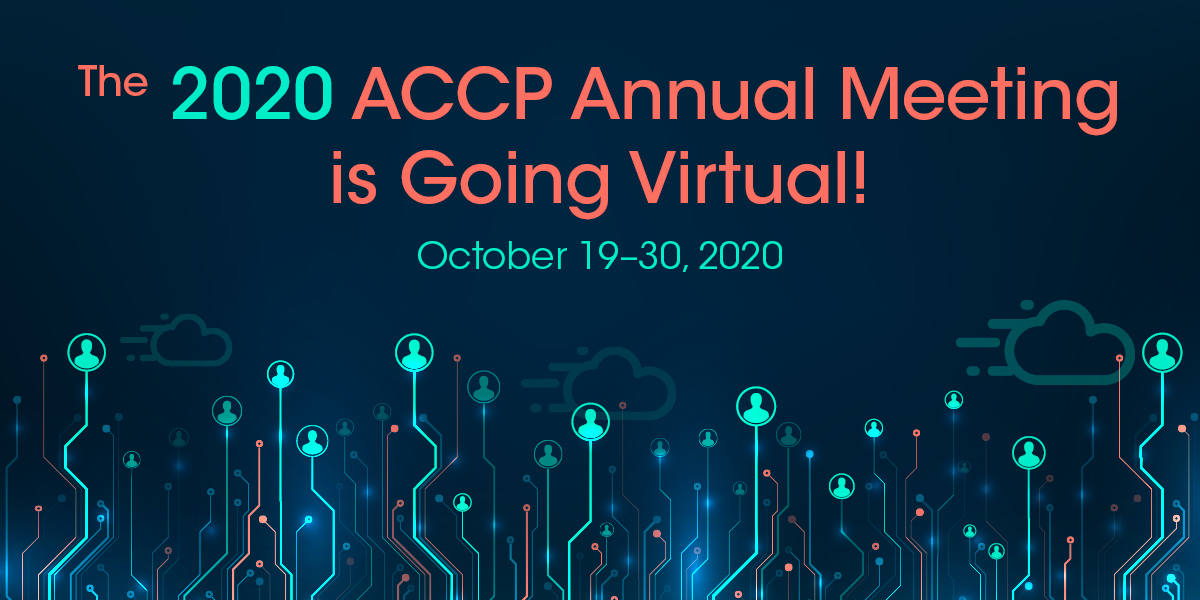 2020 ACCP Annual Meeting to Be Conducted Virtually