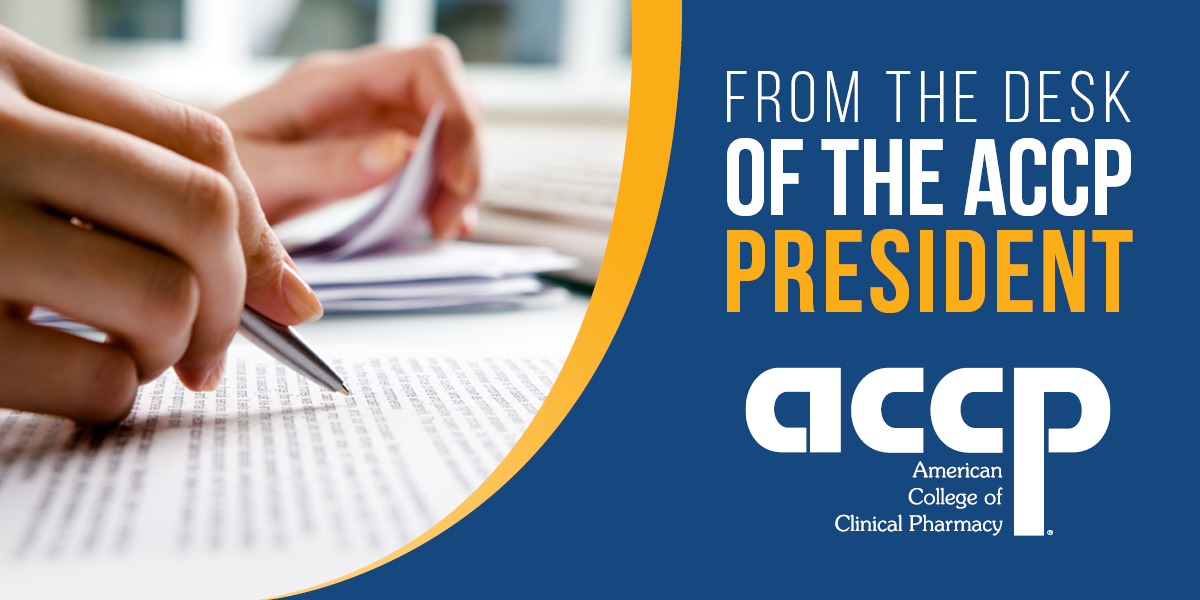 From the Desk of the ACCP President: ACCP's Core Values