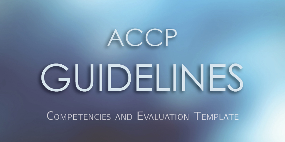 ACCP Releases Clinical Pharmacist Competencies and...