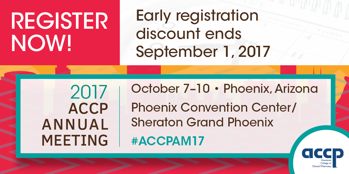 Early-Bird Rates Available for the 2017 ACCP Annual Meeting
