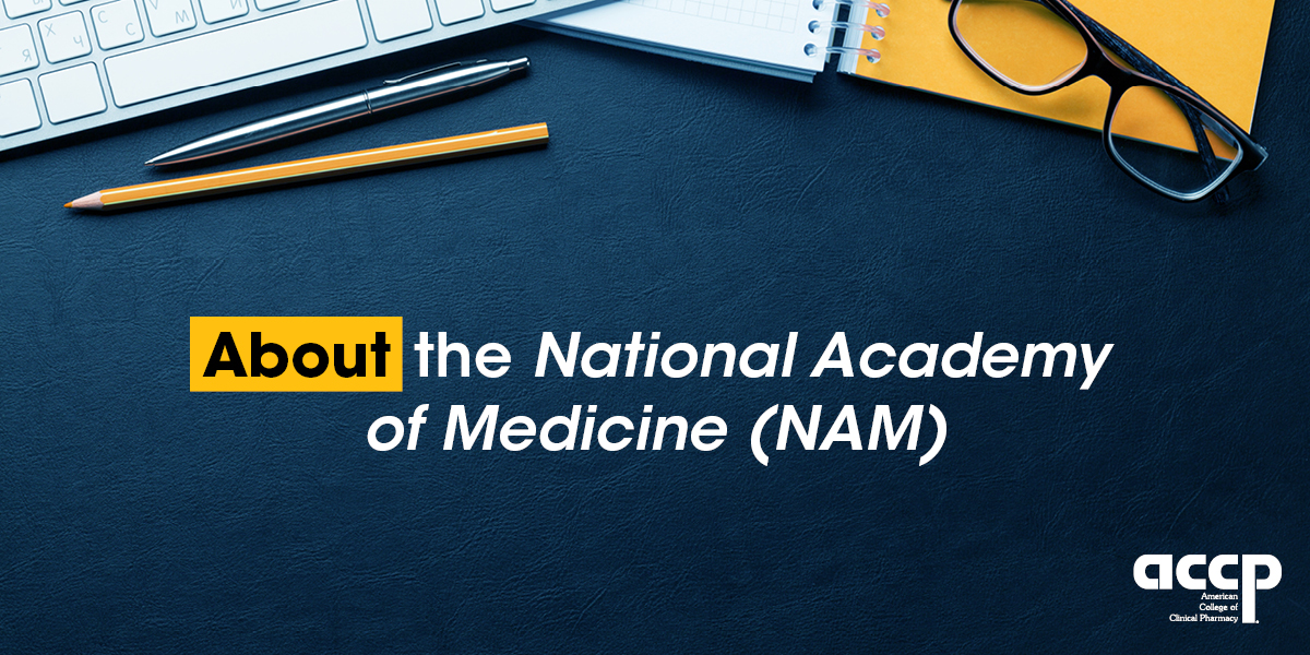 About The National Academy of Medicine (NAM)