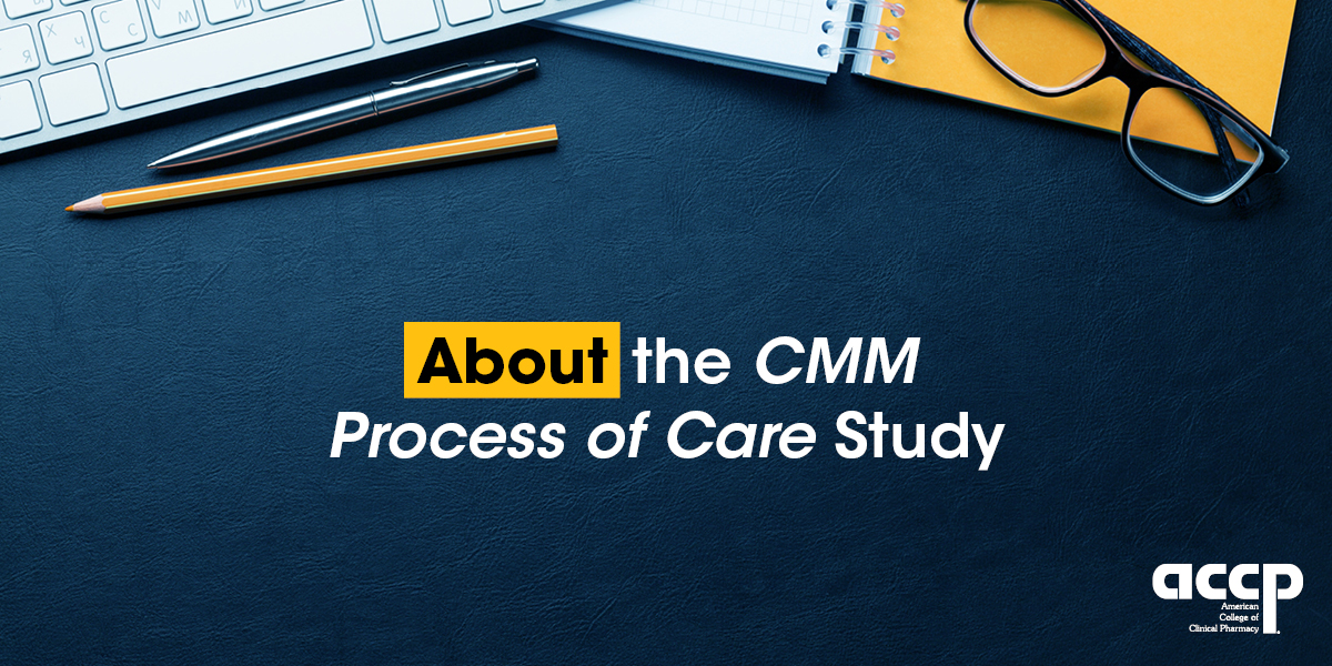 About the CMM Process of Care Study