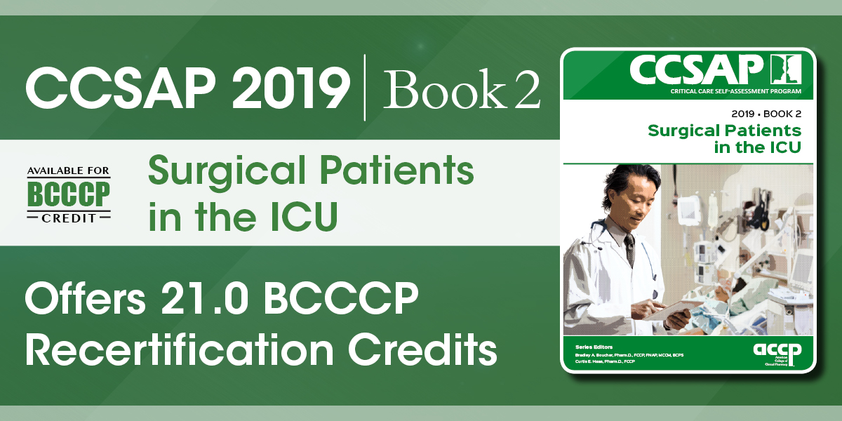 CCSAP 2019 Book 2: Surgical Patients in the ICU