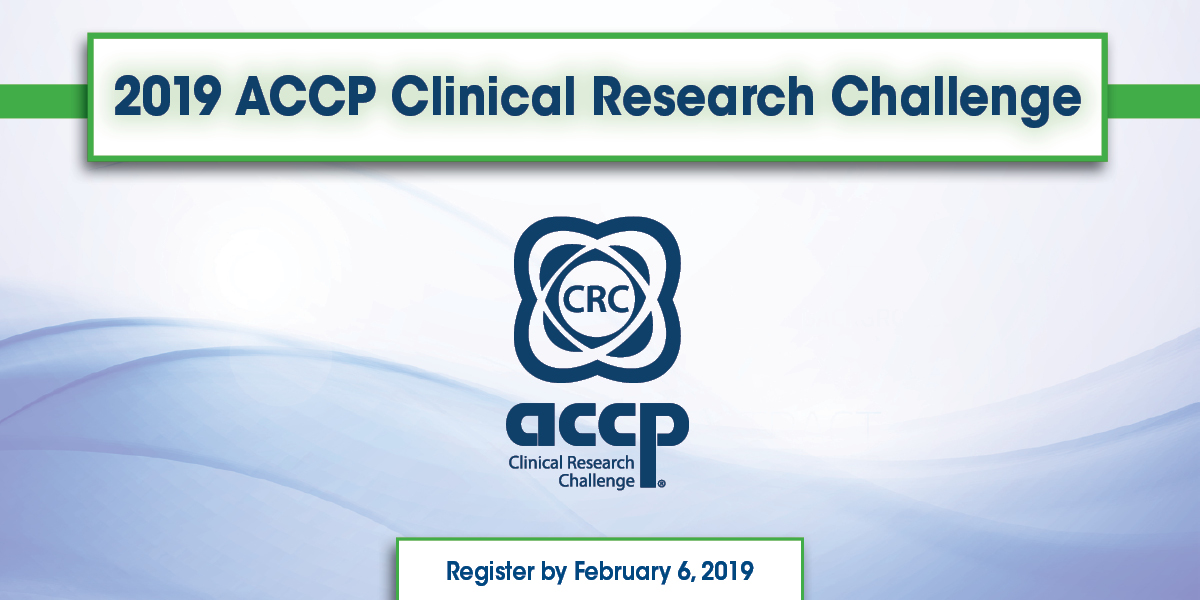 2019 ACCP Clinical Research Challenge Registration Available Online