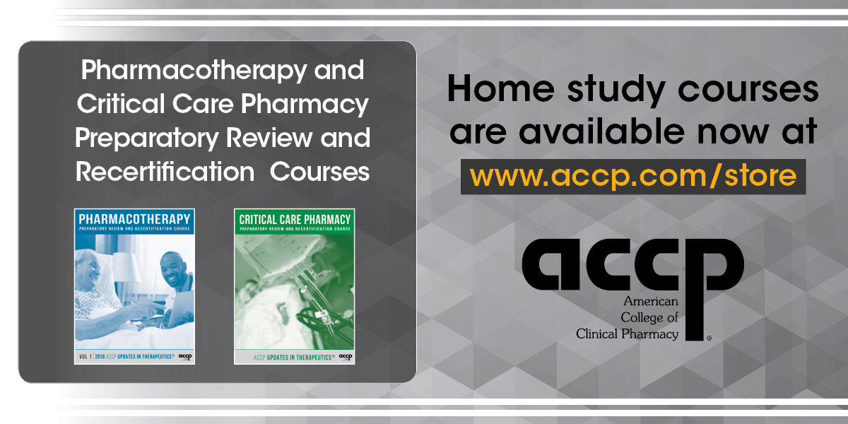 Critical Care Pharmacy and Pharmacotherapy Preparatory Review and Recertification Home Study Courses Released