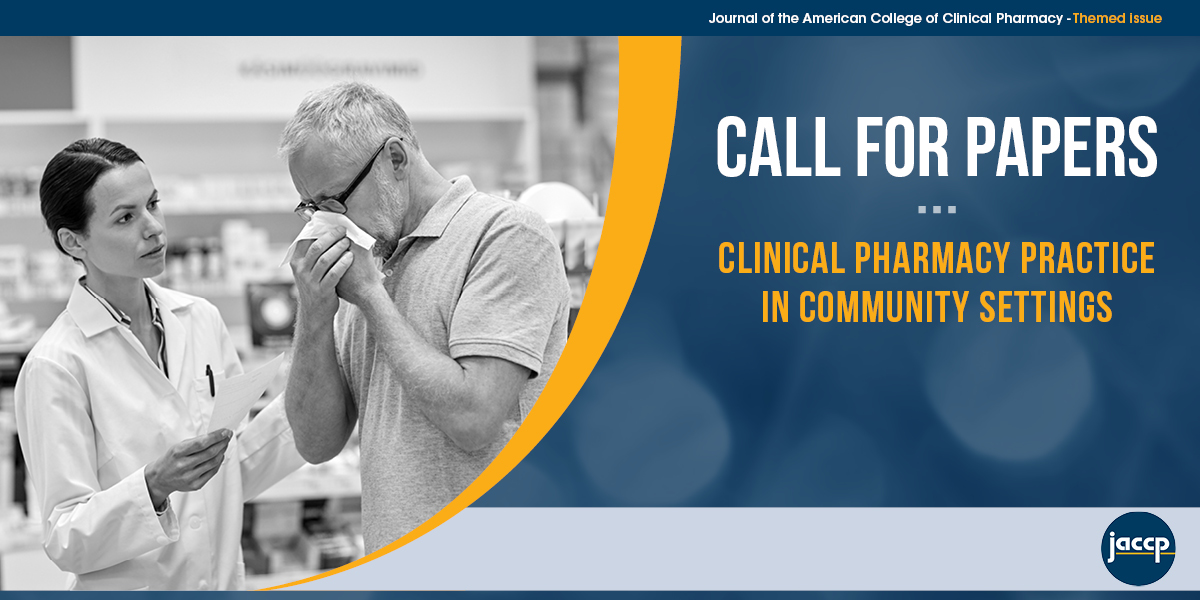 JACCP Call for Papers: Clinical Pharmacy Practice in Community Settings
