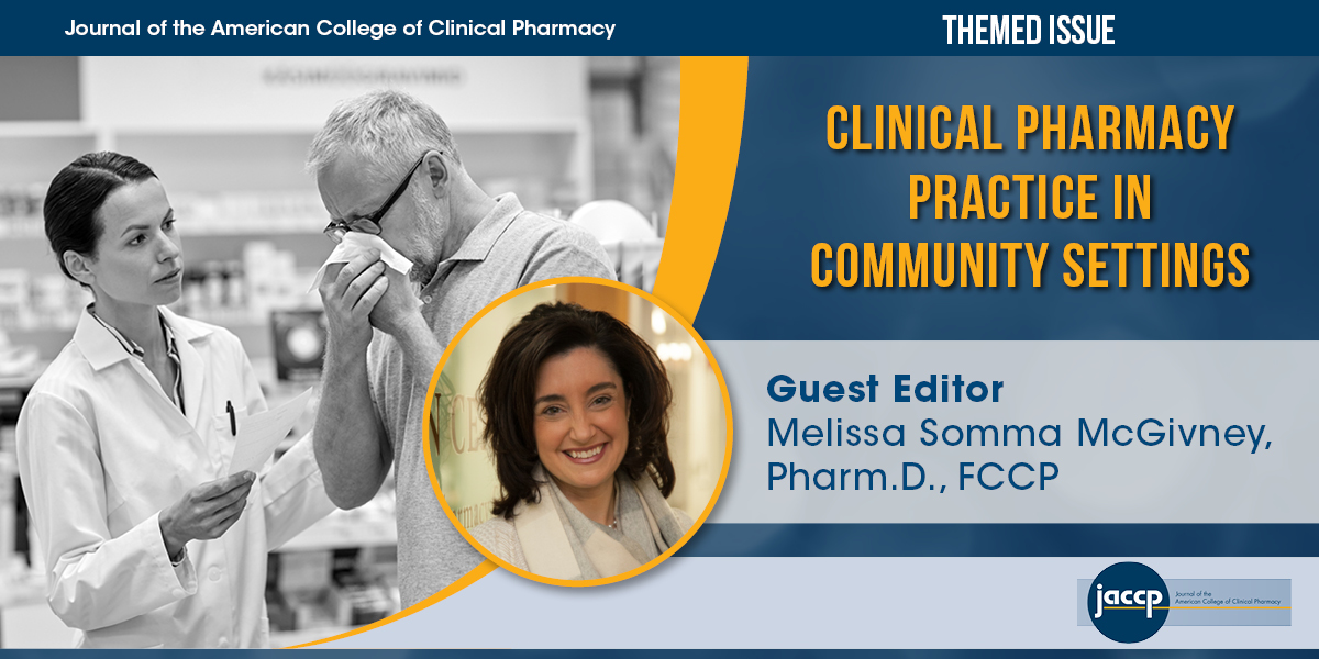 Themed issue from JACCP - Clinical Pharmacy Practice in Community Settings