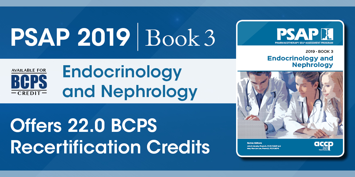 PSAP 2019 Book 3: Endocrinology and Nephrology