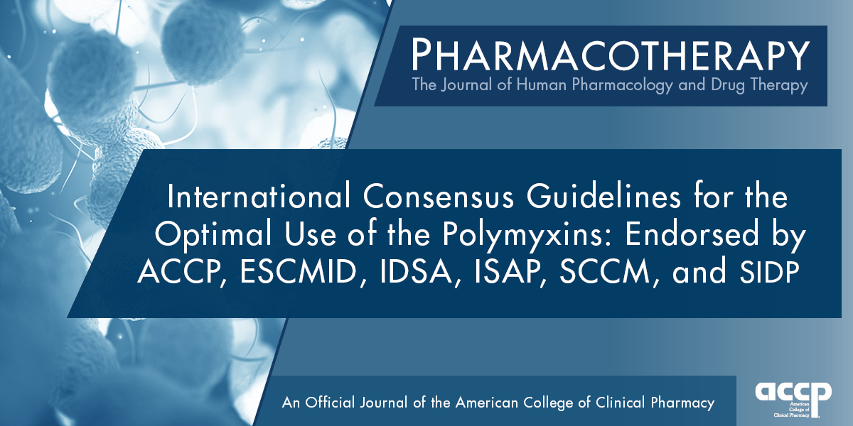 Pharmacotherapy Releases International Consensus Guidelines for Optimal Use...