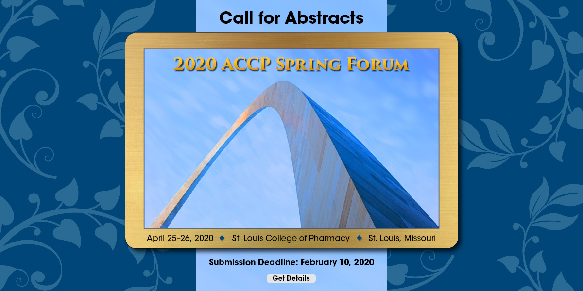 Call for Abstracts: 2020 ACCP Spring Forum submission Deadline: February 10, 2020