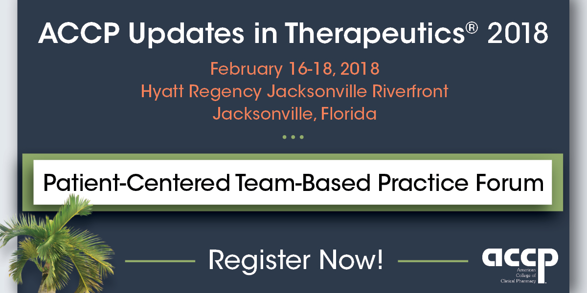 Register Today for the ACCP Patient-Centered Team-Based Practice Forum