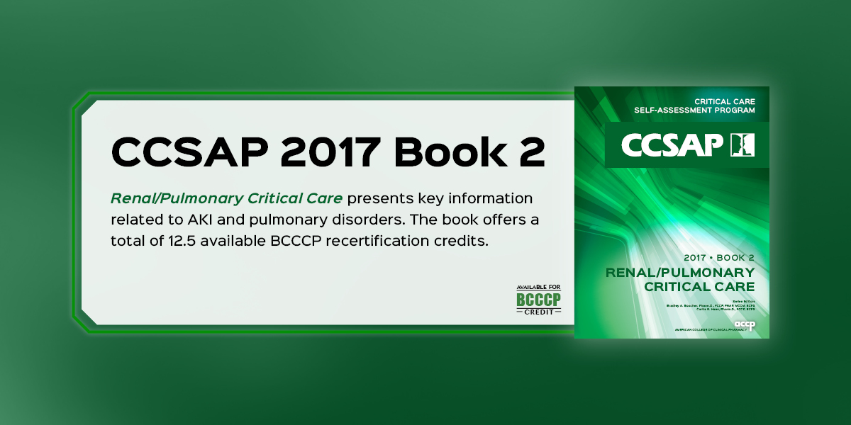 New from CCSAP: Renal/Pulmonary Critical Care