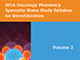 Volume 2 of <i>Oncology Pharmacy Home Study Syllabus for Recertification</i> Available This Month