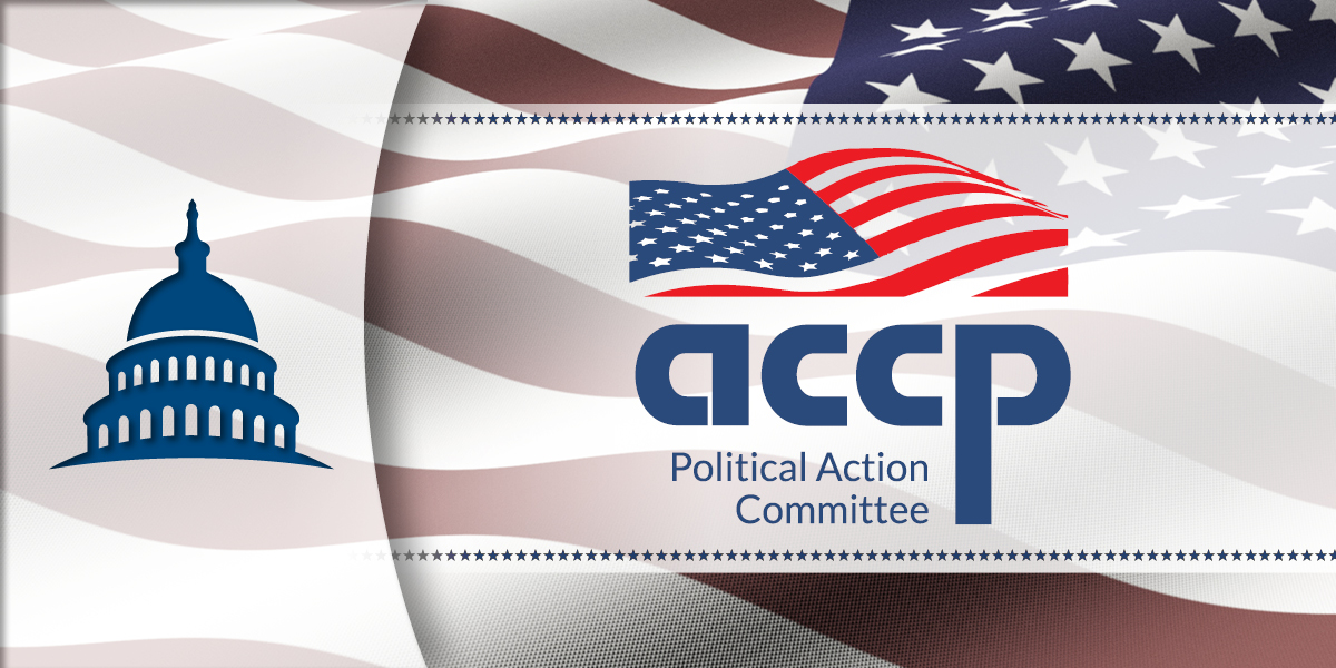 ACCP-PAC Contributions Support Bipartisan Health Care Leaders in Congress