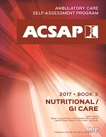 ACSAP 2017 Book 3 Nutritional/GI Care