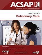 ACSAP 2019 Book 1 (Pulmonary Care)