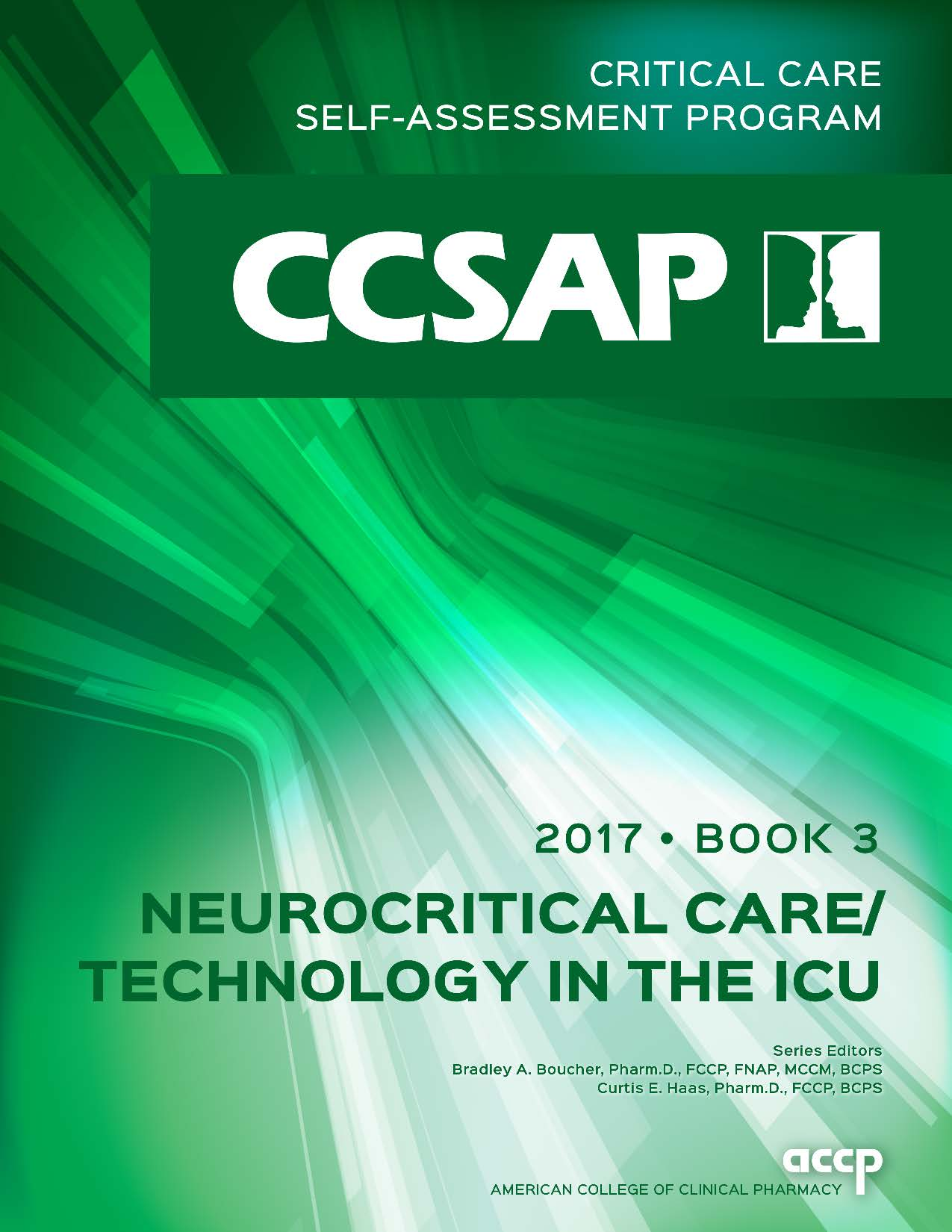 CCSAP 2017 Book 3 Neurocritical Care/Technology in the ICU