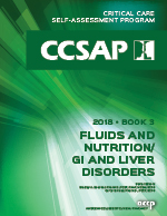 CCSAP 2018 Book 3 Fluids and Nutrition/GI and Liver Disorders
