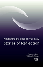 Nourishing the Soul of Pharmacy: Stories of Reflection