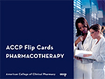 ACCP Flip Cards: Pharmacotherapy