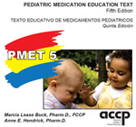 Pediatric Medication Education Text, Fifth Edition - Online