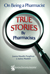 On Being a Pharmacist: True Stories by Pharmacists