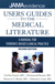 Users' Guide to the Medical Literature: A Manual for Evidence-Based Clinical Practice, Second Edition