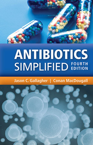 Antibiotics Simplified, Fourth Edition