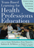 Team-Based Learning for Health Professions Education: A Guide to Using Small Groups for Improved Learning