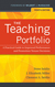 The Teaching Portfolio: A Practical Guide to Improved Performance and Promotion/Tenure Decisions, fourth edition