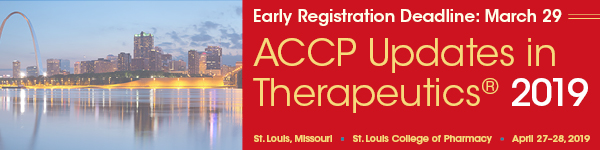 Early Registration Rates for ACCP Updates in Therapeutics® 2019 
